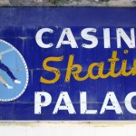 Casino Skating Palace sign inside the Casino